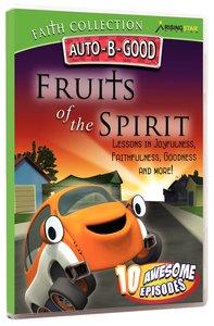 Fruits of the Spirit (Auto B Good Dvd Faith Series)