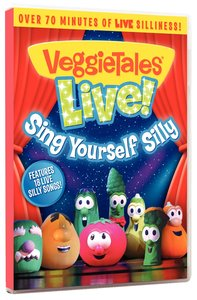 Veggie Tales Live! Sing Yourself Silly