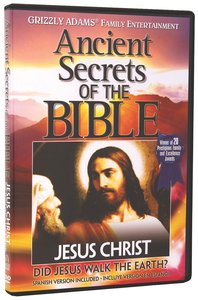 Ancient Secrets 2 #01: Jesus Christ (#01 in Ancient Secrets Of The Bible Dvd Series)