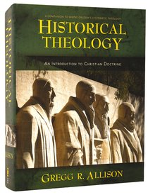 Historical Theology: An Introduction to Christian Theology