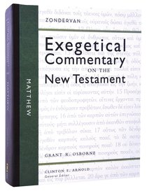 Matthew (Zondervan Exegetical Commentary Series On The New Testament)