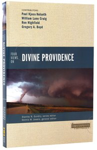Four Views on Divine Providence (Counterpoints Series)