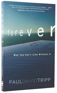 Forever: Why You Cant Live Without It