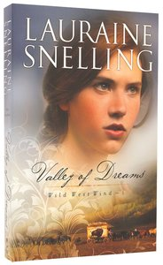 Valley of Dreams (#01 in Wild West Wind Series)