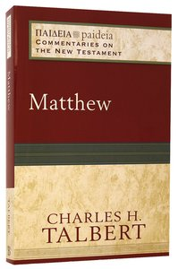 Matthew (Paideia Commentaries On The New Testament Series)