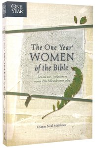 Women of the Bible (One Year Series)