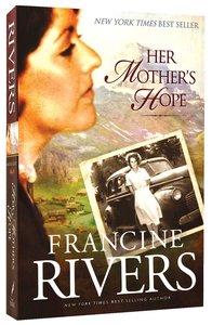 Her Mothers Hope (#01 in Martas Legacy Series)