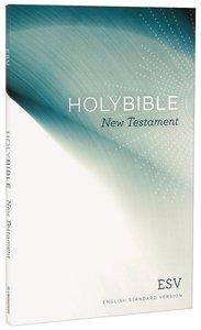 ESV Share the Good News Outreach New Testament