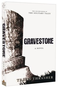 Gravestone (#02 in The Solitary Tales Series)