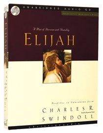 Great Lives From Gods Word: Elijah (Unabridged 5 Cds)