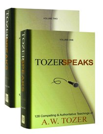 Tozer Speaks:128 Compelling and Authoritative Teaching of Aw Tozer (Formerly: Tozer Pulpit) (2 Vols)