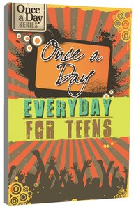 Once a Day: Everyday For Teens