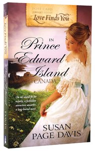 In Prince Edward Island, Canada (Love Finds You Series)