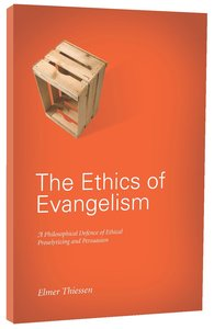 The Ethics of Evangelism