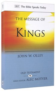 The Message of Kings (Bible Speaks Today Series)