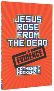 Jesus Rose From the Dead Resurrection Facts