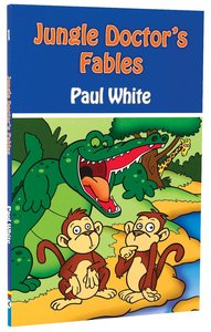 Fables (#01 in Jungle Doctor Animal Stories Series)