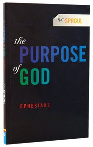 Purpose of God: Ephesians