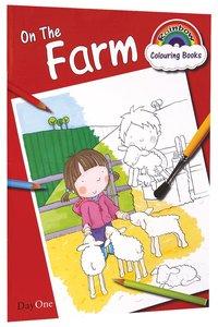 On the Farm (Rainbow Colouring Book Series)