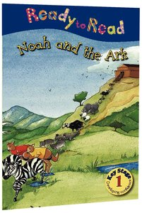 Noah and the Ark (Ready To Read Series)