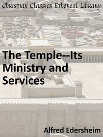 Temple-Its Ministry and Services
