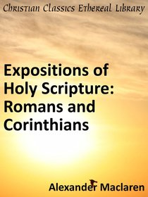 Romans and Corinthians (Exposition Of Holy Scripture Series)