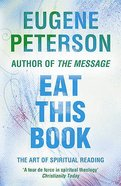 Eat This Book (#02 in Spiritual Theology Series)