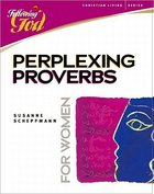 Perplexing Proverbs For Women (Following God: Christian Living Series)