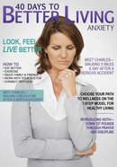 Anxiety (40 Days To Better Living Series)