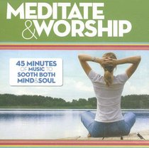 Meditate and Worship