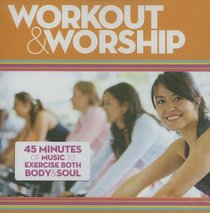 Workout and Worship