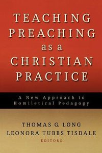 Teaching Preaching as a Christian Practise