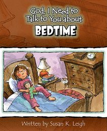 Bedtime (God, I Need To Talk To You About Series)