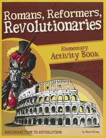 Activity Book (Romans, Reformers, Revolutionaries Series)
