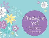 Boxed Note Cards: Thinking of You (4 Designs, 16 Cards/envelopes)