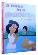 A Baby in a Basket (Ages 2-5, Reproducible) (Warner Press Colouring/activity Under 5s Series)