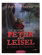 A Lesson in Obedience (#02 in Peter And Leisle Series)