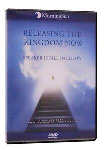 Releasing the Kingdom Now