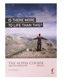 Is There More to Life Than This? Poster A4 (Portrait) (Alpha Course)
