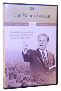 Value of the Soul (Classic Crusade Message Series)