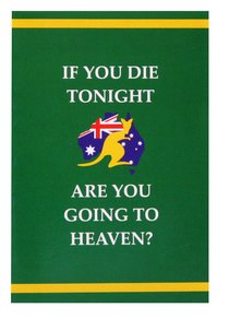 If You Die Tonight Are You Going to Heaven?