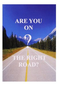 Are You on the Right Road?