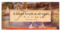 Easeled Magnet: A Friend Loveth At All Times (Proverbs 17:17)