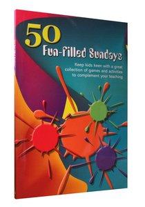 50 Fun-Filled Sundays