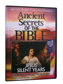 Ancient Secrets 3 #13: Jesus Silent Years (#13 in Ancient Secrets Of The Bible Dvd Series)