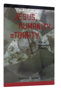 Jesus, Humanity, and the Trinity
