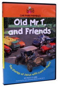 Old Mr T. and Friends (Car Park Parables Series)