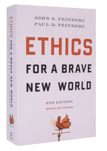 Ethics For a Brave New World (2nd Edition)