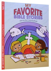 My Favorite Bible Stories Dot-To-Dot (Ages 2-5, Reproducible) (Warner Press Colouring/activity Under 5s Series)