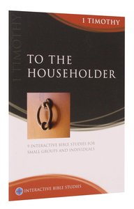 Ibs: To the Householder (1 Timothy)